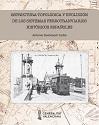 Estructura topológica y evolución de los sistemas ferrotranviarios históricos españoles